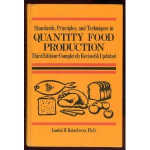 Standards, Principles, and Techniques in Quantity Food Production