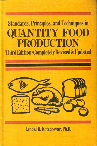 9780843605891: Standards, Principles, and Techniques in Quantity Food Production