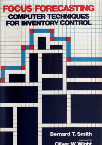 9780843607611: Focus forecasting: Computer techniques for inventory control