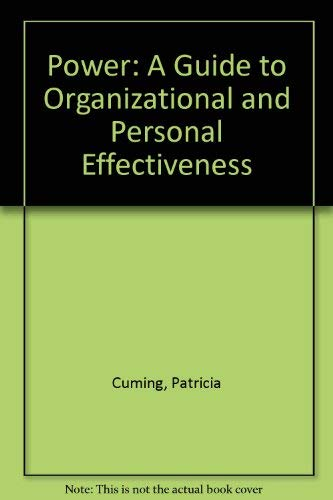 The Power Handbook: A Strategic Guide to Organizational and Personal Success: Cuming, Pamela