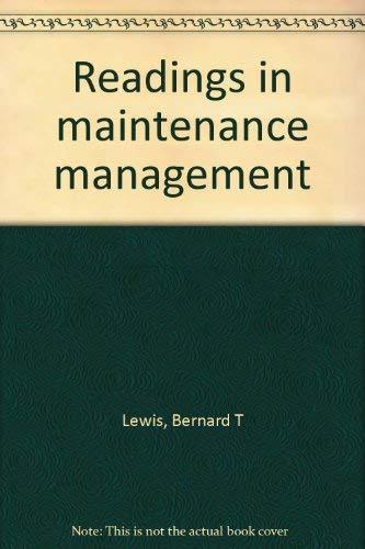 Readings in Maintenance Management by Bernard T: Bernard T. Lewis