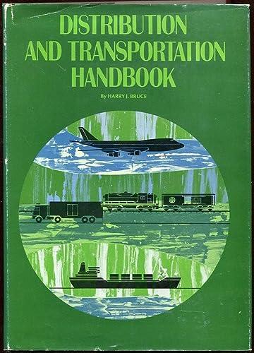 Distribution and Transportation Handbook: Bruce, Harry J.