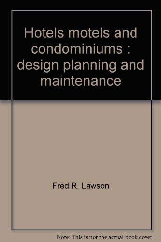 9780843621099: Hotels, motels and condominiums: Design, planning and maintenance