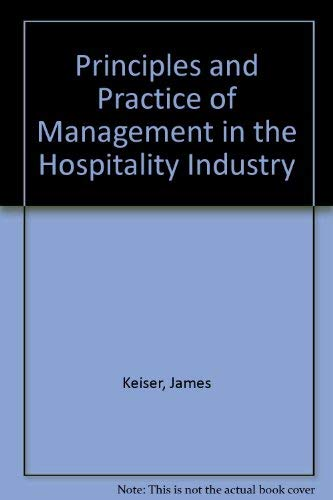 Principles and practice of management in the: Keiser, James