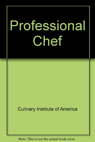 Professional Chef (9780843622010) by Culinary Institute of America