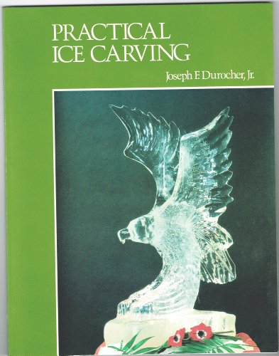 9780843622065: Practical Ice Carving