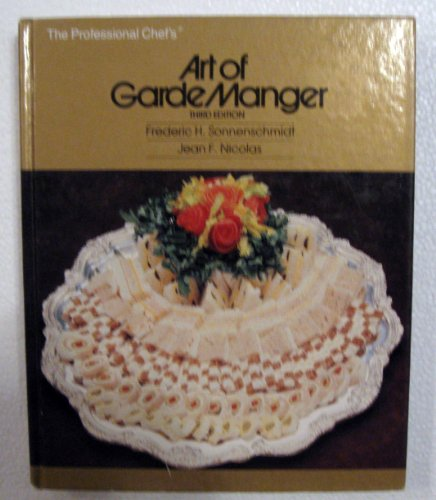 9780843622232: The Professional Chef's Art of Garde Manger