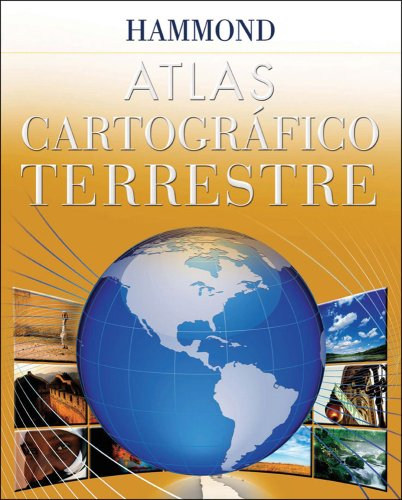 9780843709964: Hammond Atlas Cartografico Terrestre/ Hammond Cartographic Earth Atlas (Spanish Edition)