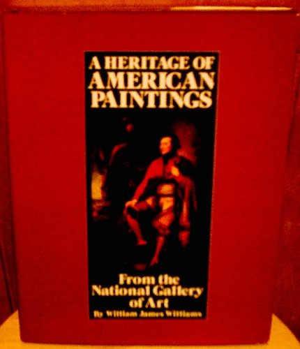 9780843710717: A heritage of American paintings from the National Gallery of Art