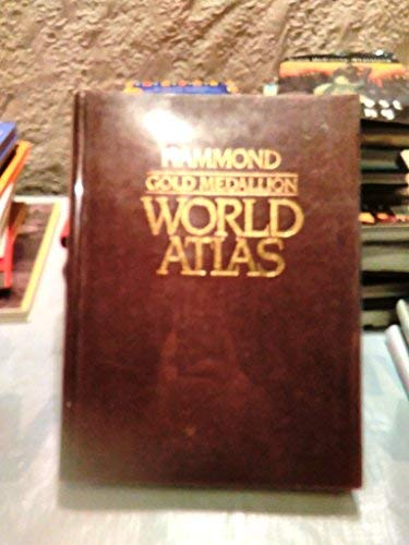 Hammond gold medallion world atlas: Hammond Incorporated