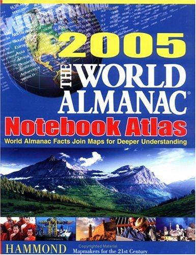 9780843719932: The World Almanac 2005 Notebook Atlas: World Almanac Facts Join Maps for Deeper Understanding
