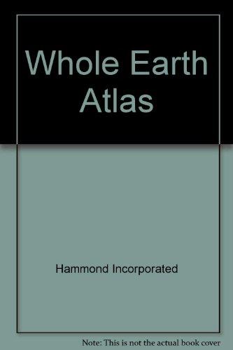 9780843725124: Whole Earth Atlas