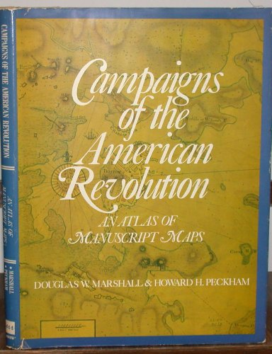 9780843731255: Campaigns of the American Revolution: An Atlas of Manuscript Maps