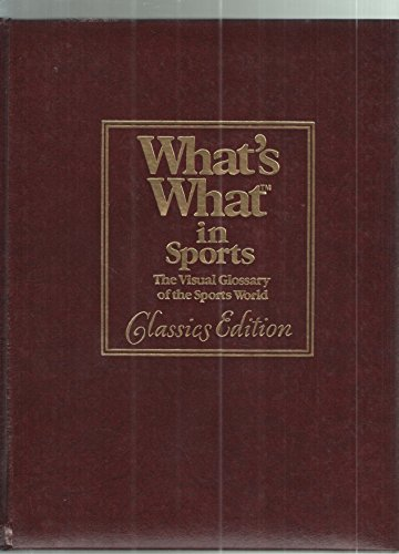 9780843735284: What's What in Sports: The Visual Glossary of the Sports World