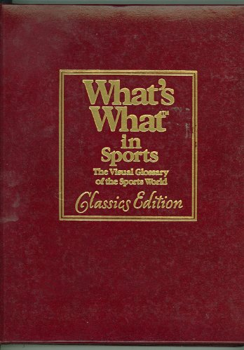 9780843735291: What's What in Sports: A Visual Glossary of the Sports World