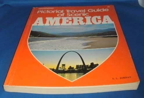 Pictorial Travel Guide of Scenic America: Jordan, E. L.