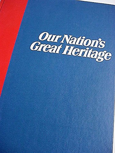 9780843737158: Our nation's great heritage;: The story of the Declaration of Independence and the Constitution,