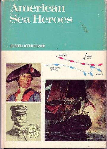 American Sea Heroes: Joseph Bryan Icenhower