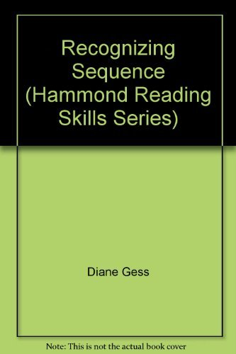 Recognizing Sequence (Hammond Reading Skills Series): Diane Gess