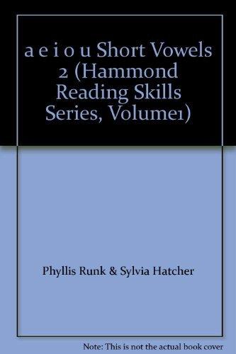 9780843778281: a e i o u Short Vowels 2 (Hammond Reading Skills Series, Volume1)