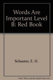 9780843779912: Words Are Important-Red /Level 6 (Red Book)