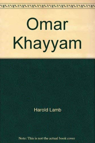Omar Khayyam: A life: Lamb, Harold