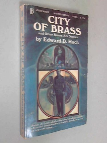 City of Brass and Other Simon Ark Stories : City of Brass; Vicar of Hell; Hoofs of Satan: Hoch, ...