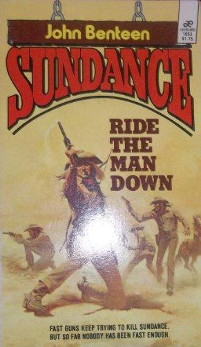 9780843904888: Ride the Man Down (Sundance)