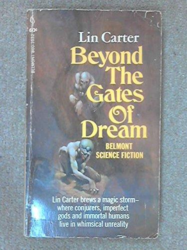 Beyond The Gate Of Dream: Lin Carter