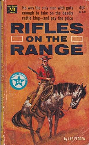 Rifles on the Range: Lee Floren