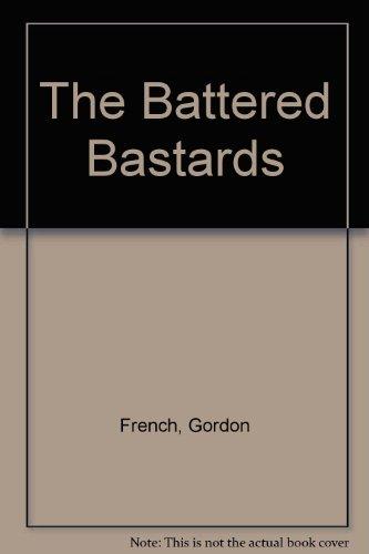 9780843906318: The Battered Bastards