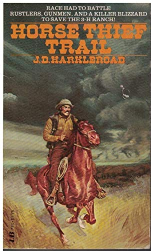 Horse Thief Trail: J.D. Harkleroad