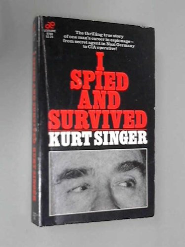 9780843907681: I spied and survived
