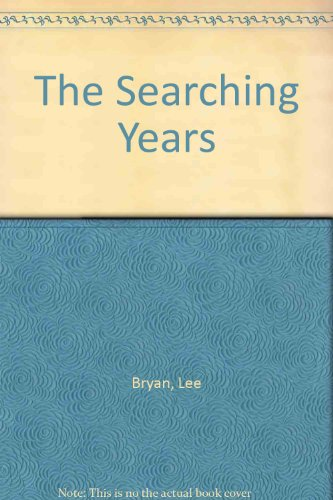 The Searching Years