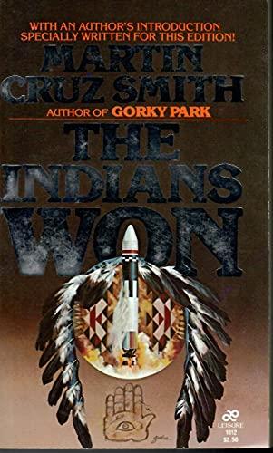 The Indians Won: Martin Cruz Smith