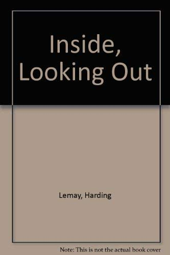 9780843910865: Inside, Looking Out