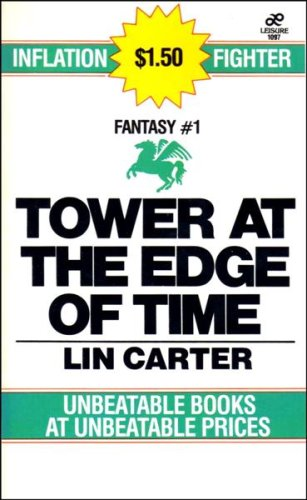 Tower at the Edge of Time (0843910976) by Lin Carter