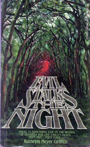 Evil Stalks the Night: Griffith, Kathryn Meyer