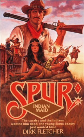 9780843920970: Indian Maid (Spur, 3)