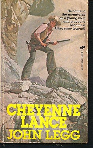 9780843921205: Cheyenne Lance