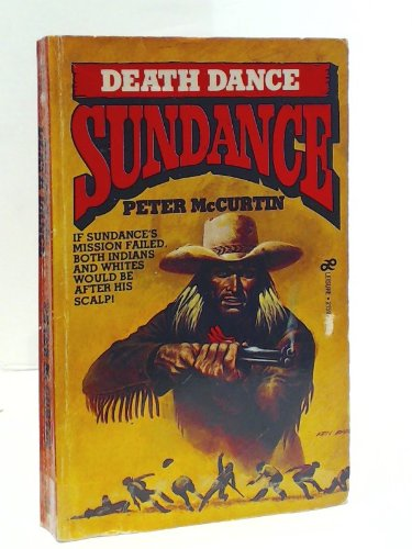 Death Dance (Sundance): McCurtin, Peter