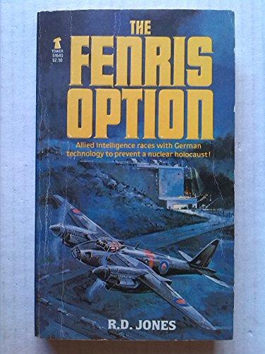 The Fenris Option: Jones, R. D.