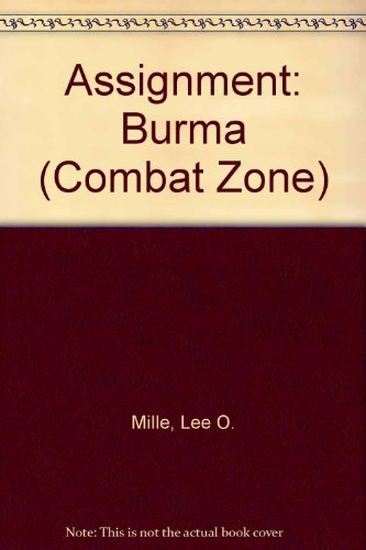 9780843924084: Assignment: Burma (Combat Zone)