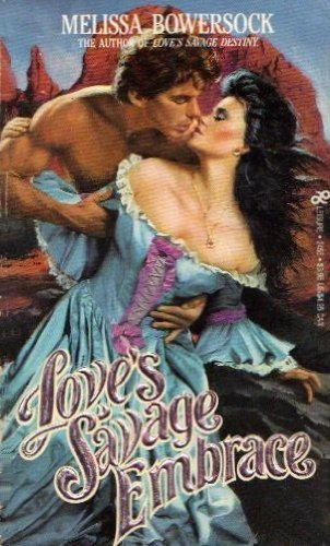 Love's Savage Embrace (An Indian Romance)