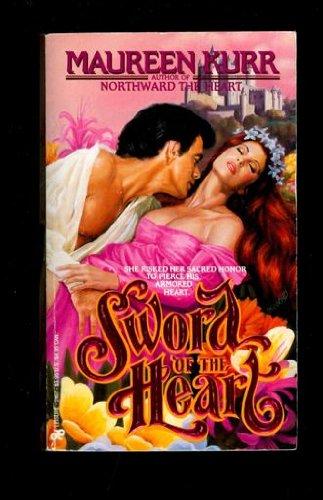 Sword of the Heart (A Medieval Romance): Kurr, Maureen