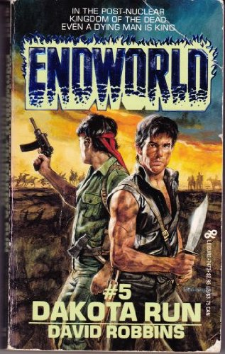 Endworld #5: Dakota Run