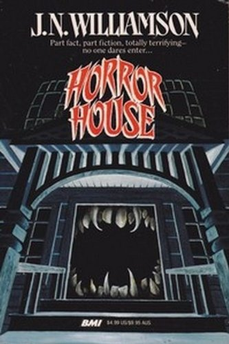 Horror House (9780843924923) by J.N. Williamson