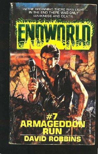 Armageddon Run (Endworld): Robbins, David