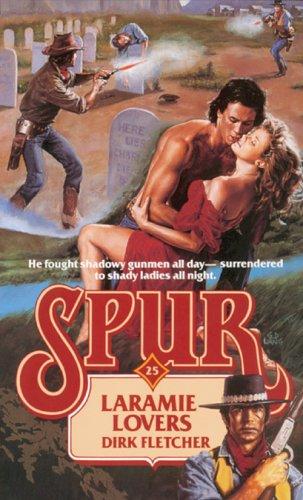 9780843925975: Laramie Lovers (Spur) (No. 25)