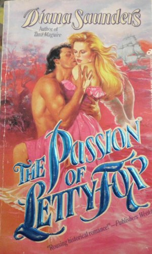 The Passion of Letty Fox: Saunders, Diana